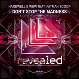 Don't Stop The Madness (feat. Fatman Scoop)