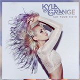 Cut Your Teeth (Feat. Kyla La Grange)