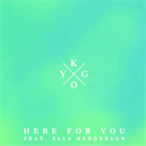 Here for You (Feat. Ella Henderson) (Single)