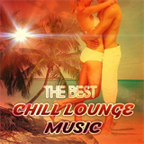 The Best Chill Lounge Music